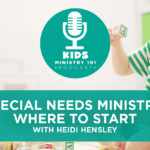 Special Needs Ministry: Where To Start