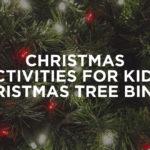 Christmas Activities for Kids: Christmas Tree Bingo