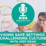 Providing Safe Settings in a Challenging Culture