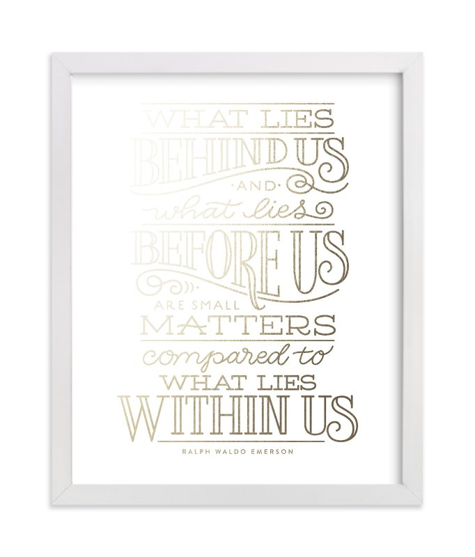 """What Lies Within Us"" - Foil-pressed Art Print by Laura Bolter Design in beautiful frame options and a variety of sizes."