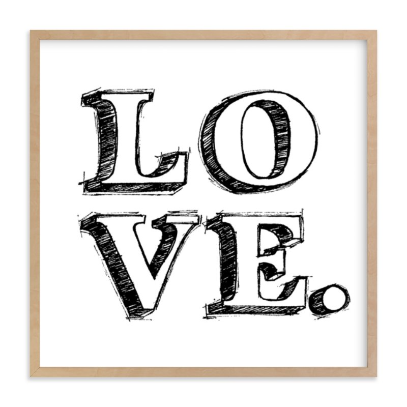"""""""L-O-V-E"""" - Limited Edition Art Print by Daniela in beautiful frame options and a variety of sizes."""