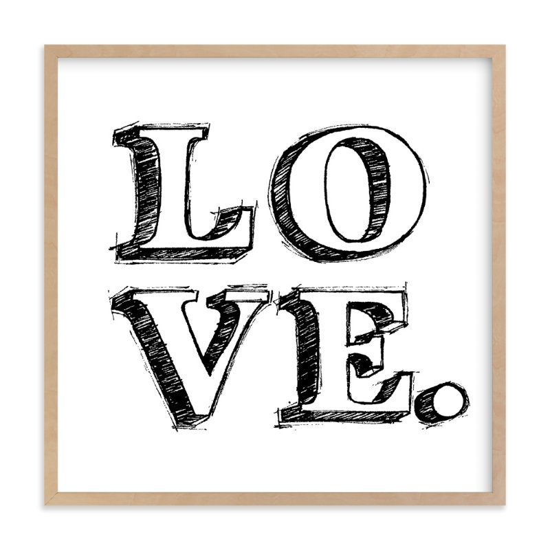 """L-O-V-E"" - Limited Edition Art Print by Daniela in beautiful frame options and a variety of sizes."