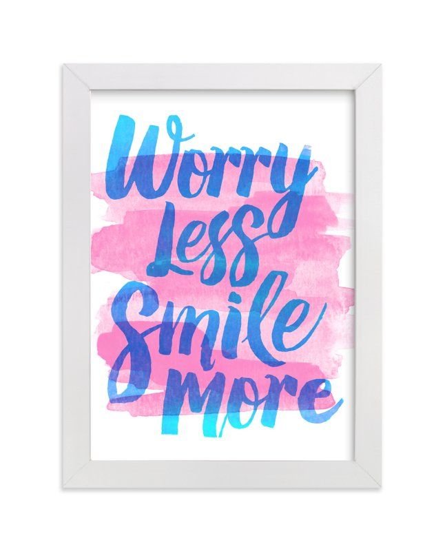 """""""Worry Less"""" - Art Print by Jessie Steury in beautiful frame options and a variety of sizes."""