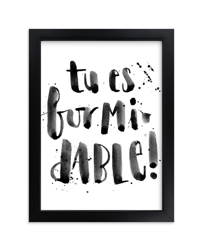 """Formidable"" - Art Print by Lulaloo in beautiful frame options and a variety of sizes."
