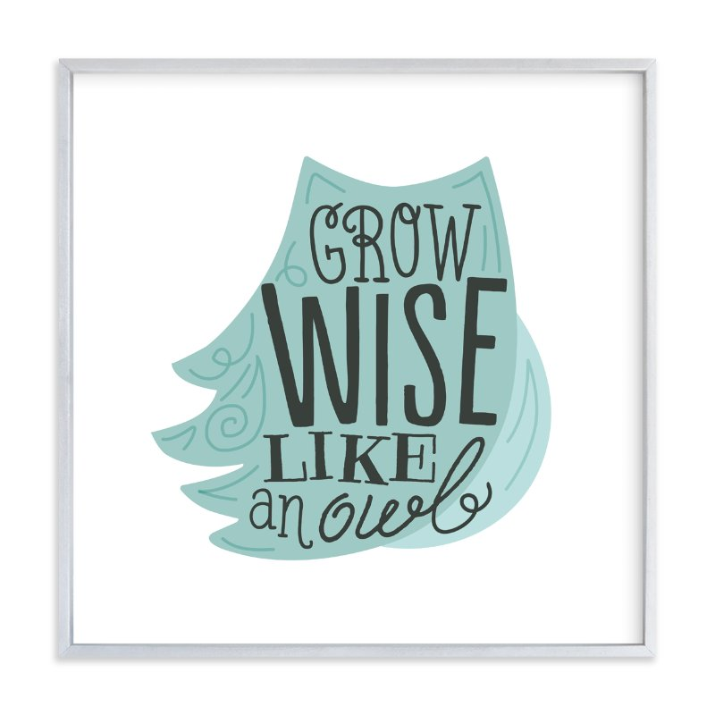 """""""Grow Wise Like an Owl"""" - Art Print by Jessie Steury in beautiful frame options and a variety of sizes."""