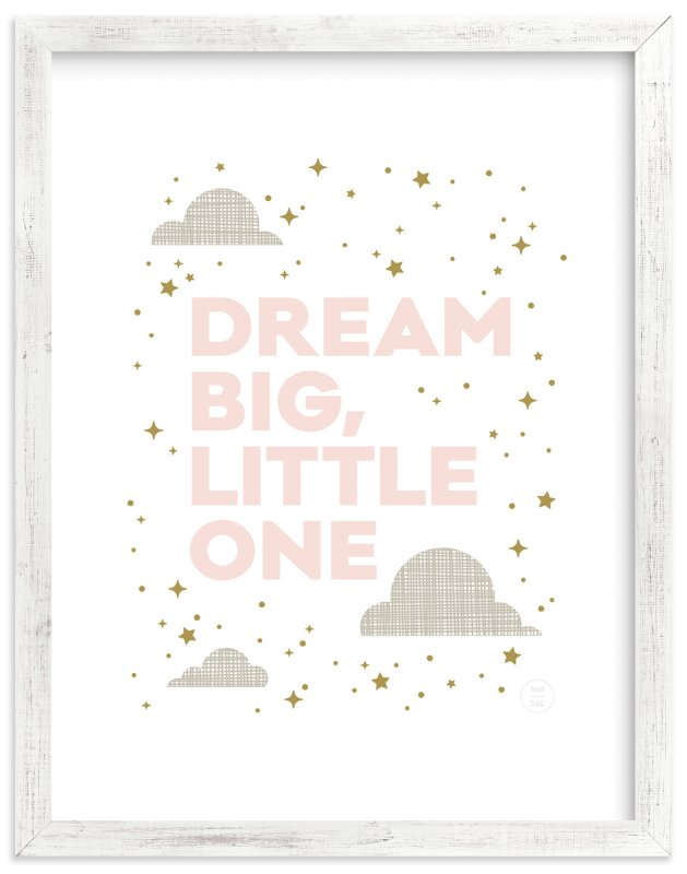 Dream Big, Little One Wall Art Prints by Maddy Hague | Minted