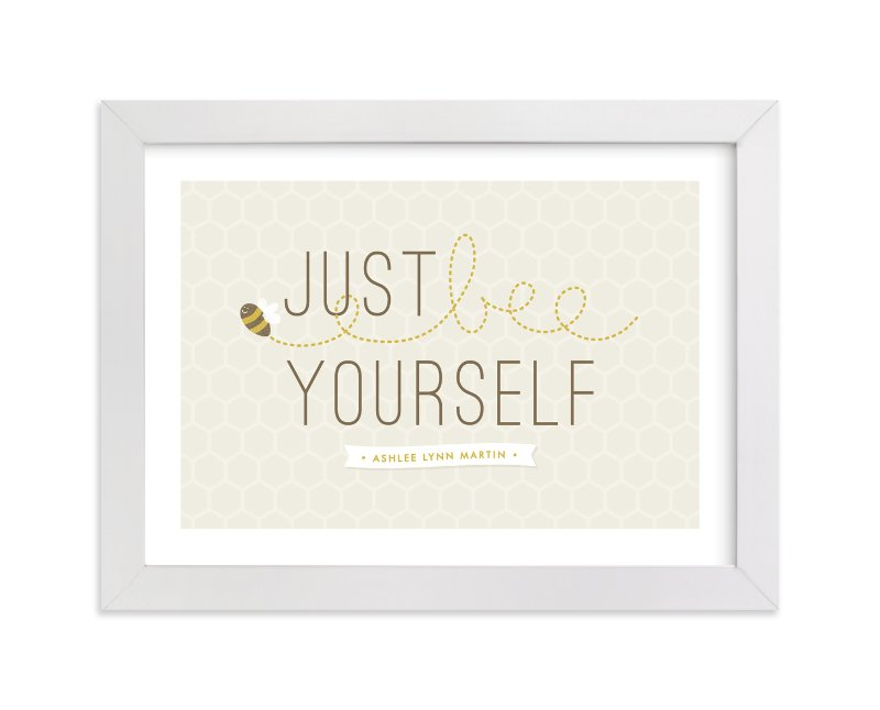 """Bee Yourself"" - Nursery Custom Art Print by Amber Barkley in beautiful frame options and a variety of sizes."
