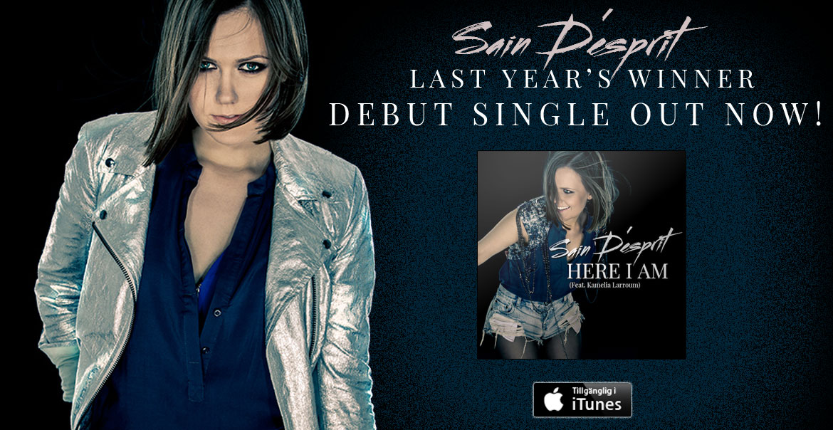 Last year's winner, Sain D'esprit, debut single Here I Am, out now