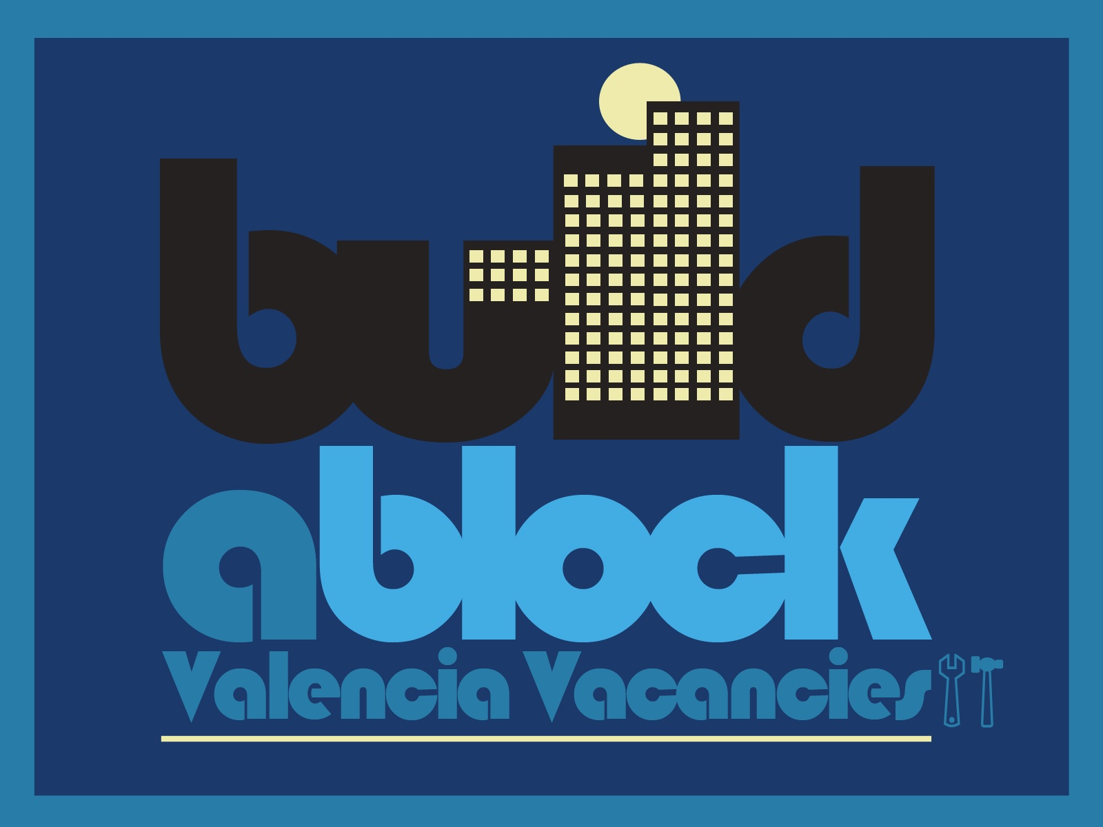 Valencia Vacancies: Build A Block – Page and Links To Help You Build