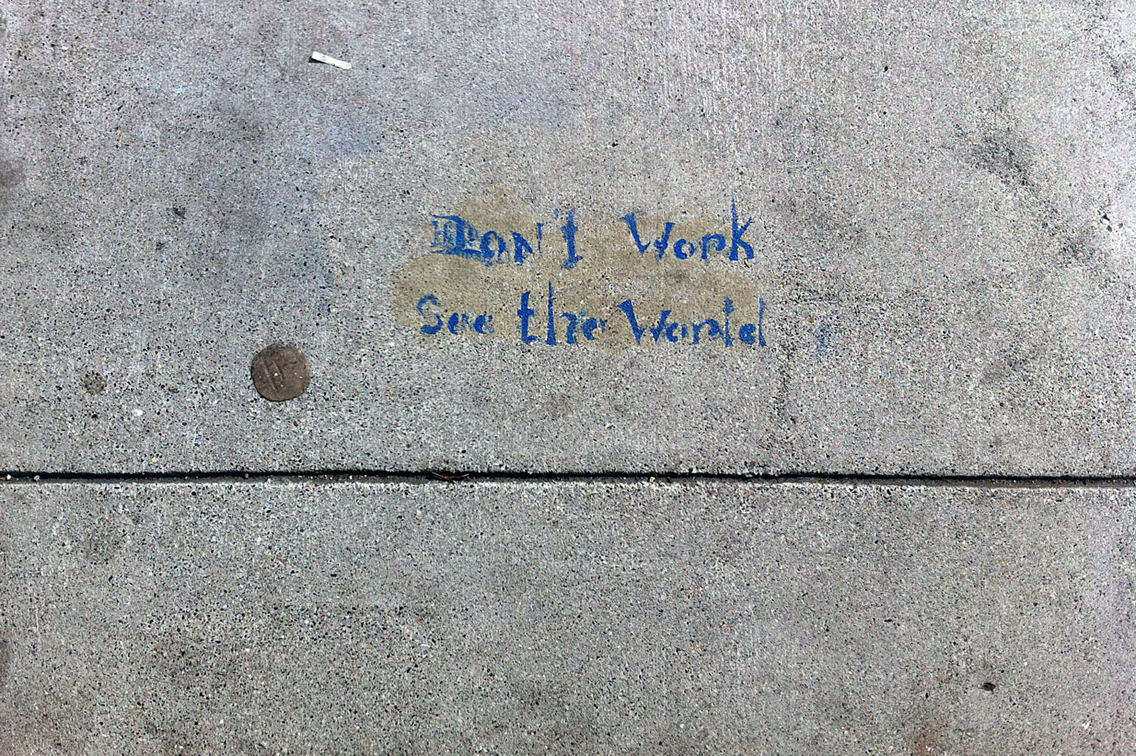 Don't Work, Says the Sidewalk