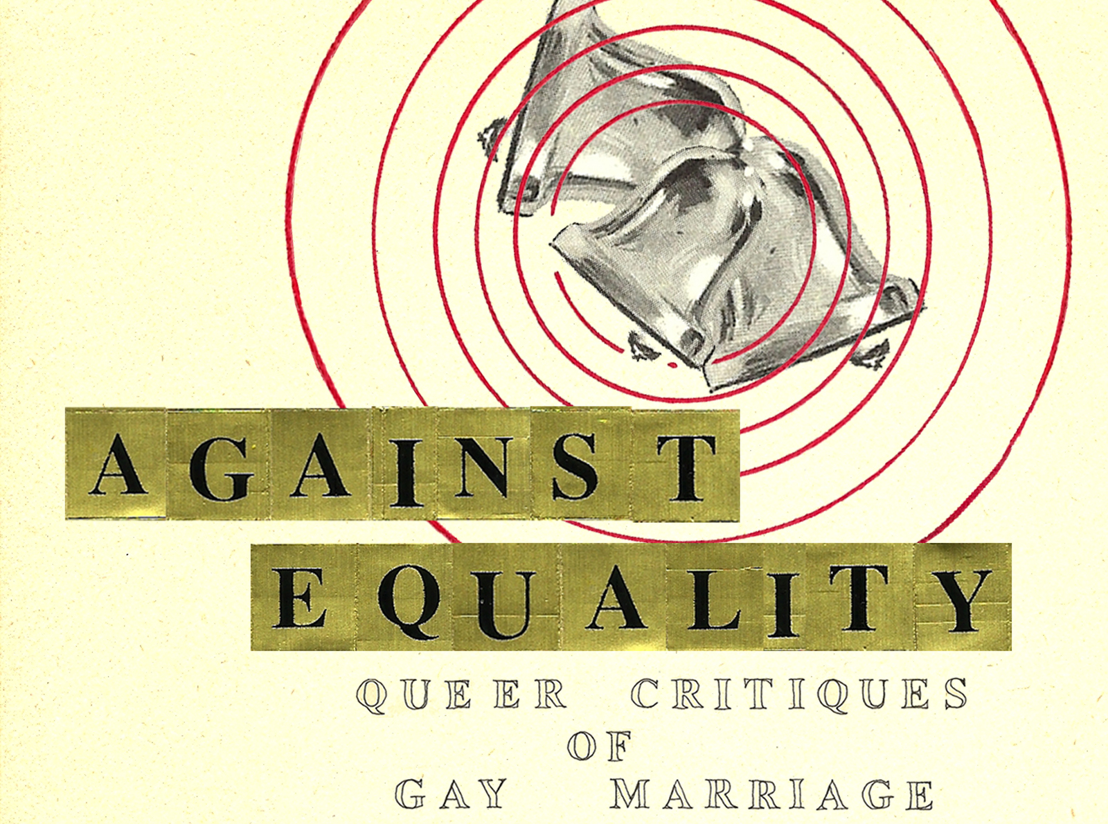 Q&A: Against Equality