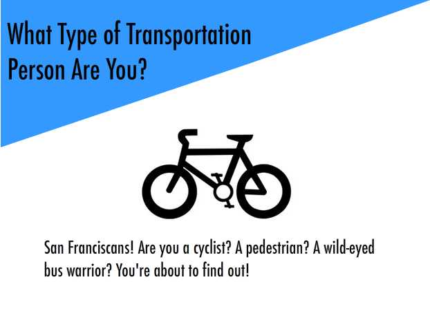 Game Time: What Type of Transportation Person Are You?