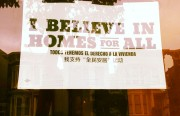 I Believe In Homes For All Photo by Alex Szoenyi (SFCentric)