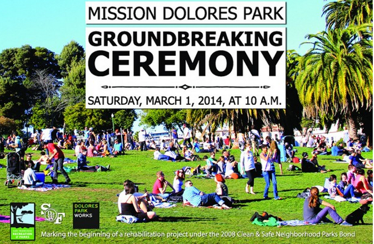 The Ground Breaks Today at Dolores Park