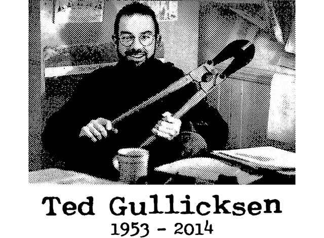 Memorial for Ted Gullicksen This Weekend