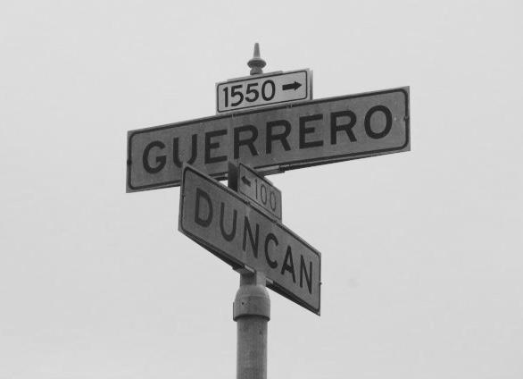 Guerrero at Duncan Streets Photo by Kathleen Narruhn