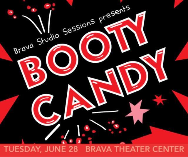 """""""Bootycandy"""" is Free, Funny and at Brava on Tuesday"""