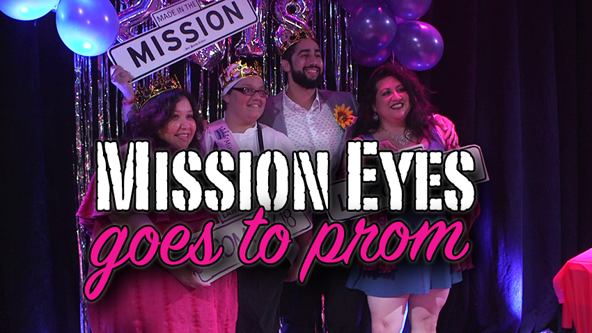 Mission Eyes: Exploring the Mission Prom at Brava's Cabaret