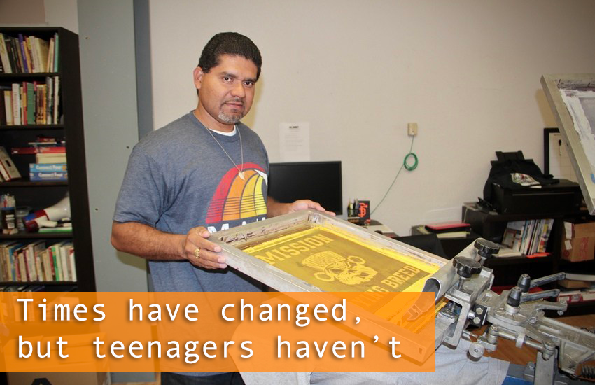 Times Have Changed, But Teenagers Haven't