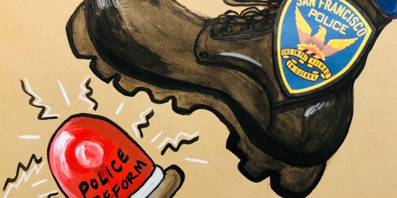 How the San Francisco Police Department stifles even the most rudimentary of reforms