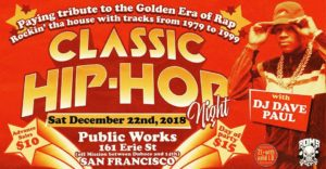Public Works: Classic Hip-Hop Night ☆ San Francisco