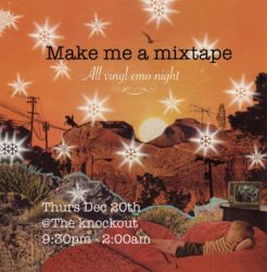 The Knockout: Make me a mixtape - all vinyl emo // indie // punk