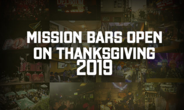 Here are the Mission District bars that'll be open on Thanksgiving