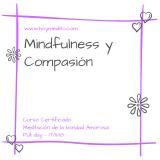 CURSO DE BONDAD AMOROSA - Mindfulness y Compasión - CERTIFICADO