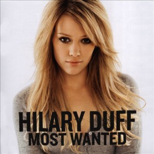 Hillary Duff - Most Wanted