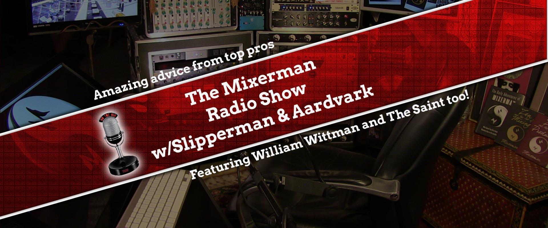 mixerman radio show