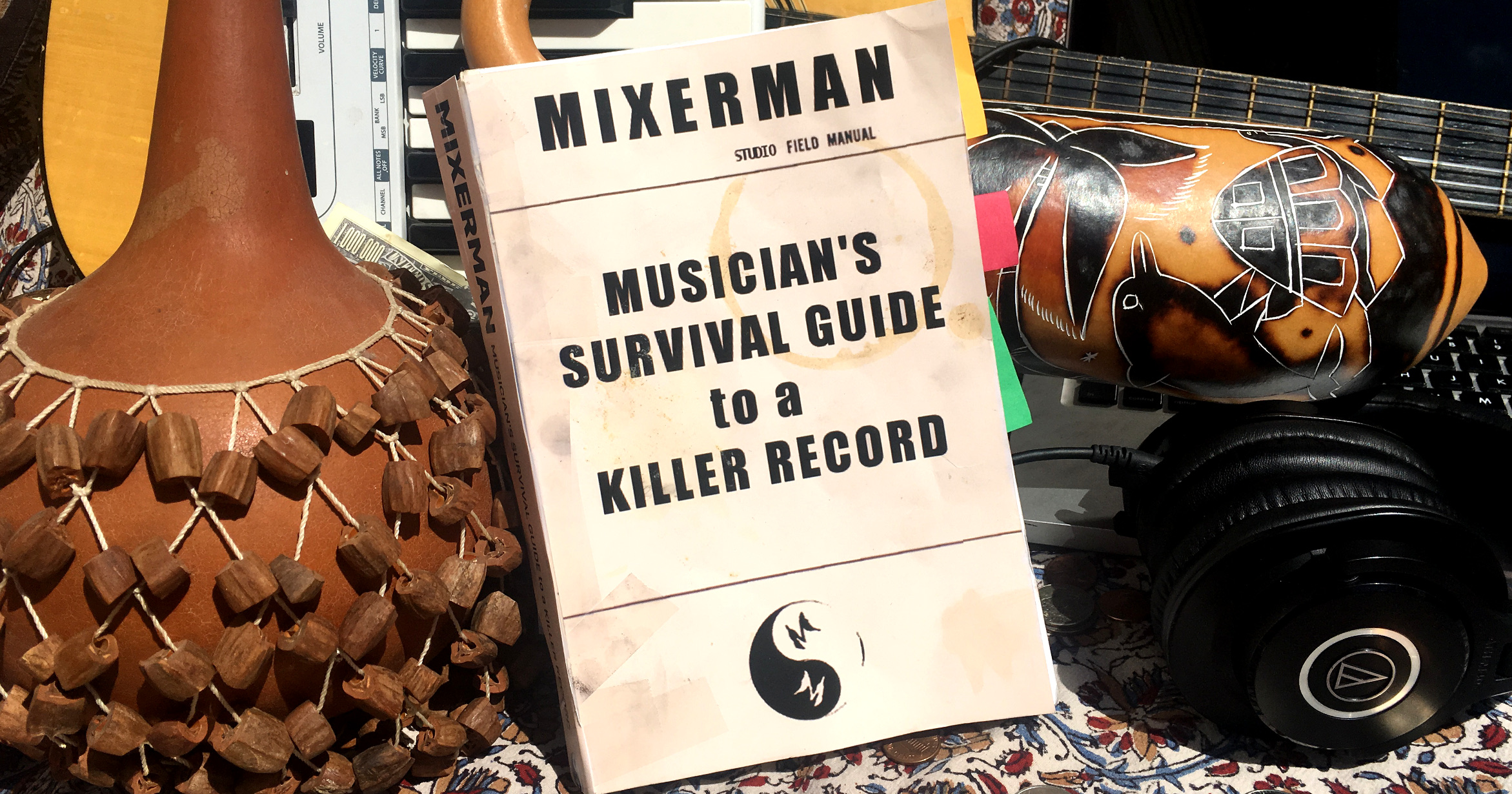 Survival Guide – Table of Contents | MIXERMAN