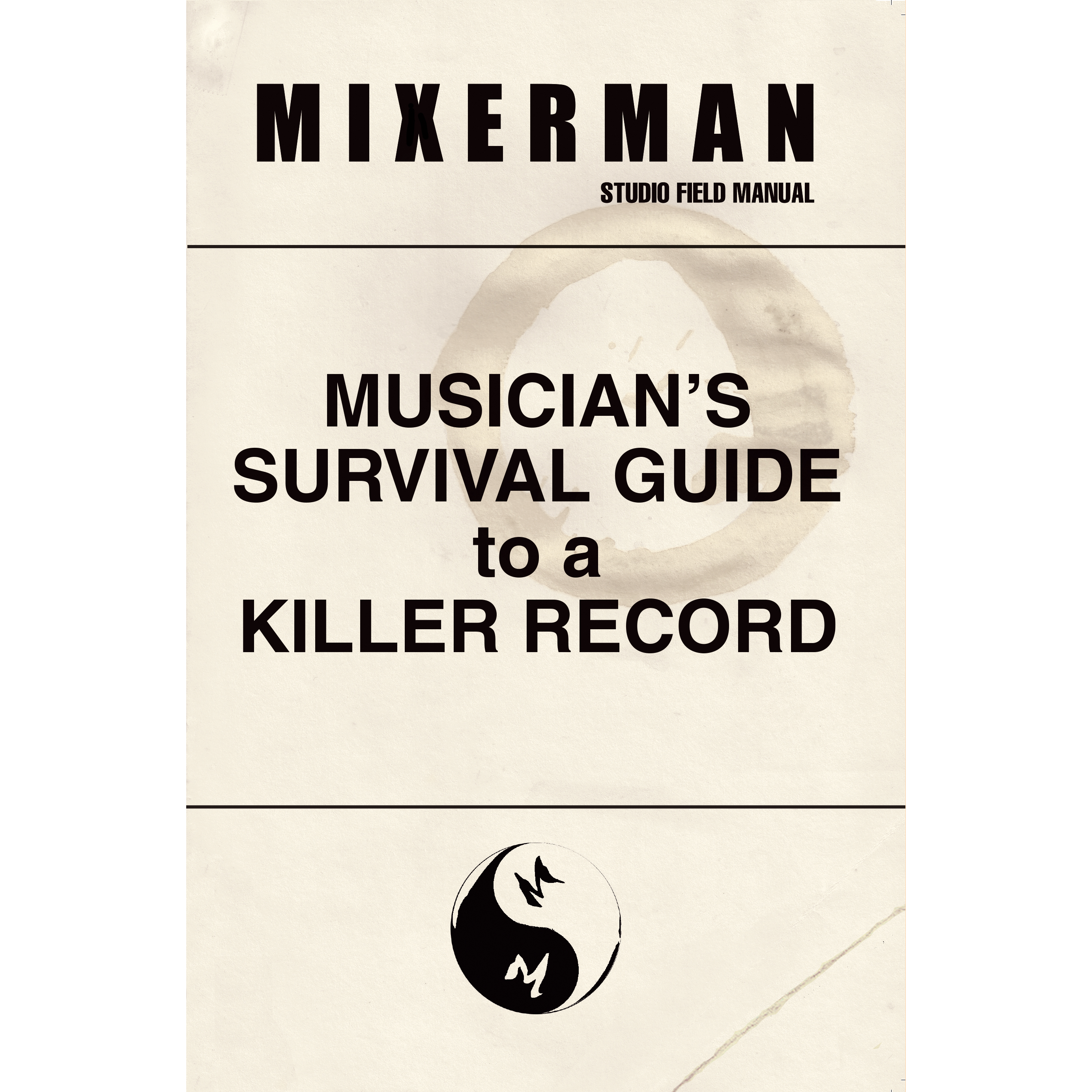 Musician s Survival Guide to a Killer Record e595049cd7a8