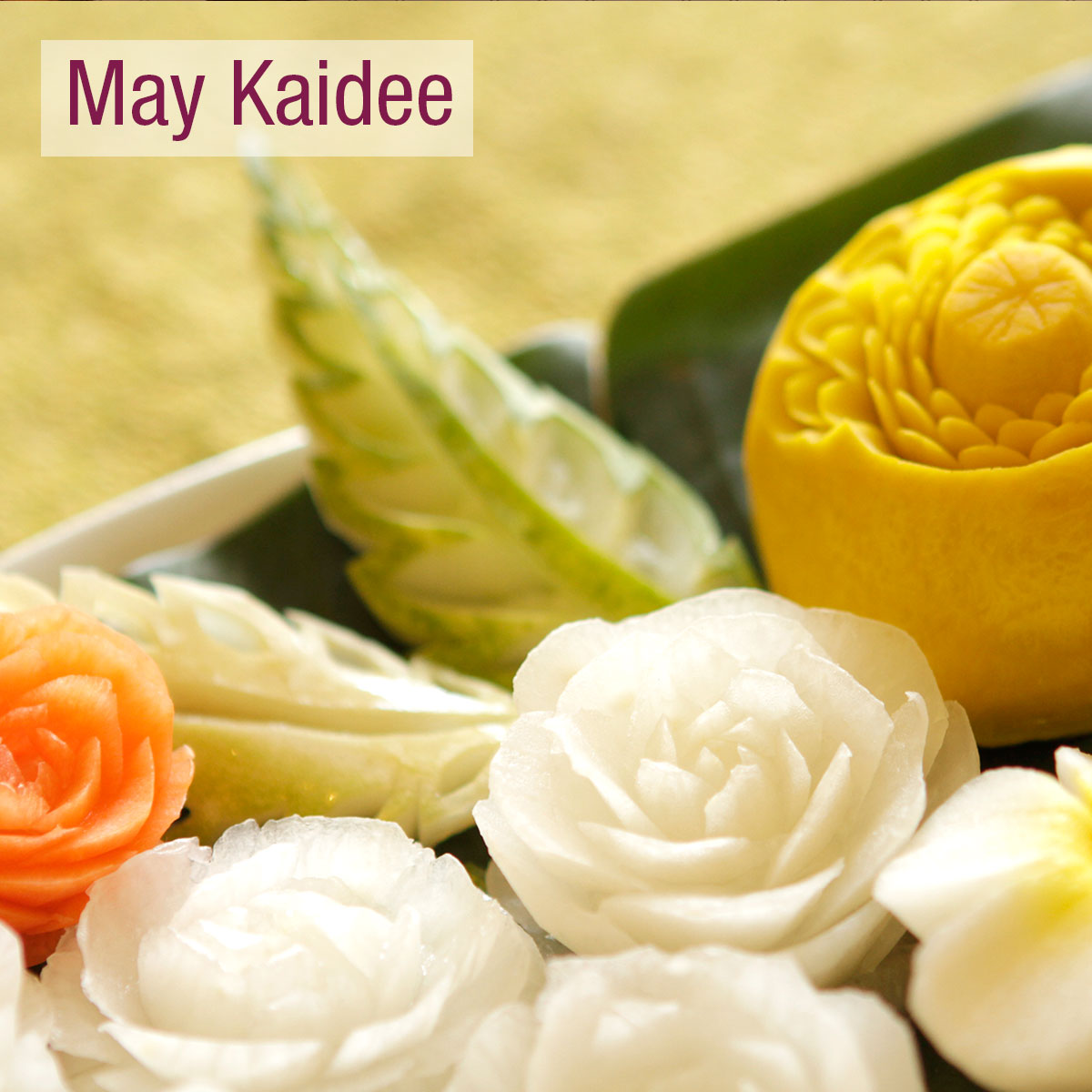 Fruit carving class a traditional thai art may kaidee s