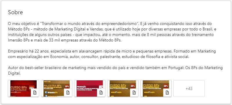 """Resumo no LinkedIn: imagem do campo sobre do Conrado Adolpho que possui o seguinte texto: O meu objetivo é """"Transformar o mundo através do empreendedorismo"""". E já venho conquistando isso através do Método 8Ps - método de Marketing Digital e Vendas, que é utilizado hoje por diversas empresas por todo o Brasil, e instituições de alguns outros países - que impactou, até o momento, mais de 8 mil pessoas através do treinamento Imersão 8Ps e mais de 33 mil empresas através do Método 8Ps."""