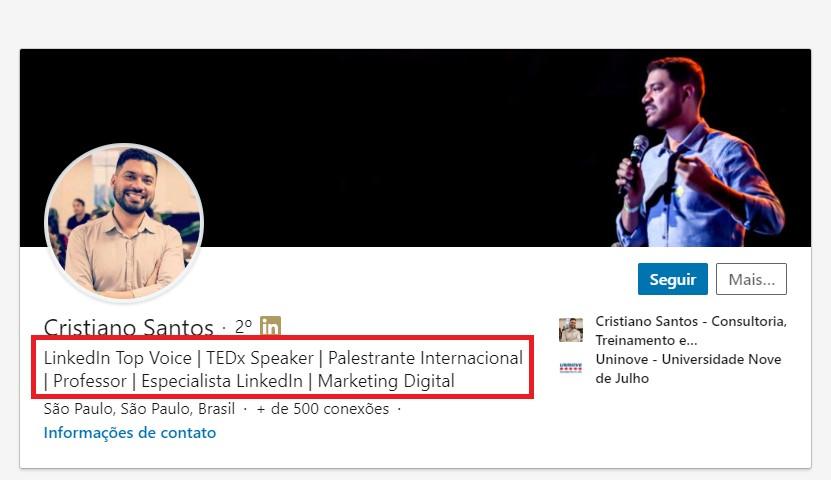 O que colocar no título do LinkedIn: imagem do perfil do Cristiano Santos com destaque para as informações do seu título: LinkedIn Top Voice / TEDx Speaker /Palestrante Internacional / Professor / Especialista LinkedIn / Marketing Digital