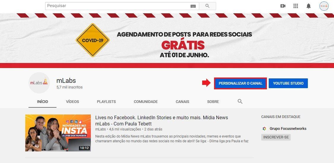 """Tamanho da capa do YouTube: imagem da página inicial do YouTube indicando onde se localiza a opção """"Personalizar Canal"""""""