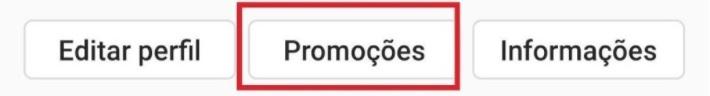 """Post carrossel Instagram: novamente um print da tela do celular do Instagram. Há três botões: na direita um com """"Edital Perfil"""", no meio um com """"Promoções"""" e na esquerda um com """"Informações"""". Em torno do """"Promoções"""" está uma linha quadrada em vermelho dando destaque ao botão."""