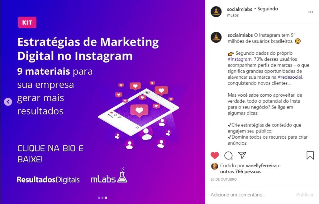 Isca digital 1: o print mostra uma publicação do Instagram da mLabs, a página é dividida em duas: a arte e a área da legenda. Em ambas há gatilhos e chamadas para que as pessoas façam o download do conteúdo.