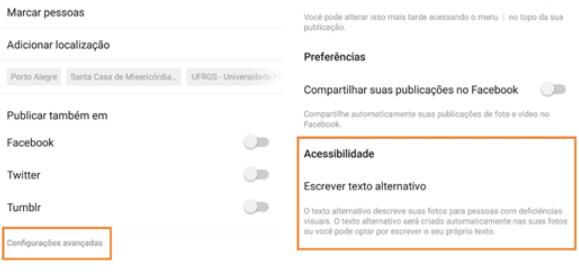 """Design inclusivo para social media: há dois quadrados que destacam duas funções no momento de postar uma nova foto no Instagram. O primeiro quadro destaca a opção """"configurações avançadas"""", que abre a segunda aba que permite a opção """"Acessibilidade""""."""