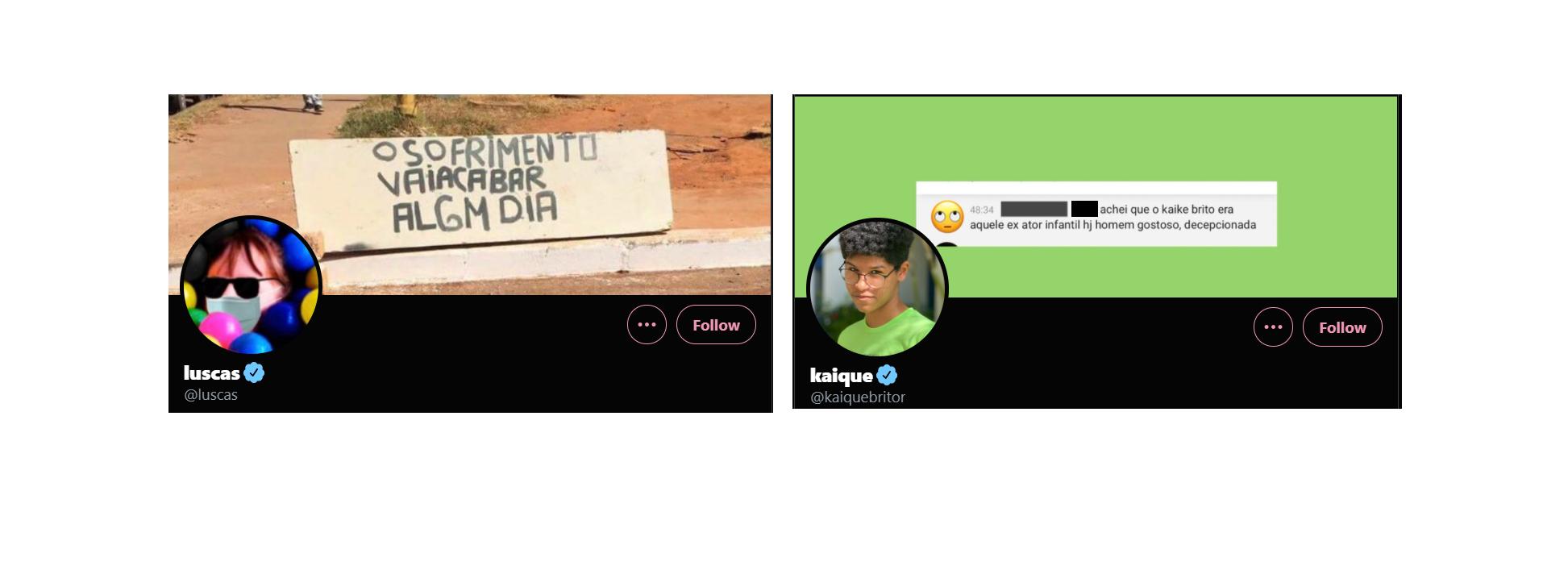 """Capa para Twitter: Na capa do Luscas, uma tela com a frase """"o sofrimento vai acabar algum dia"""". Na do Kaíque, é um print de resposta em uma rede social com a frase: """"achei que o kaique brito era aquele ex ator infantil hj homem gostoso, decepcionada""""."""