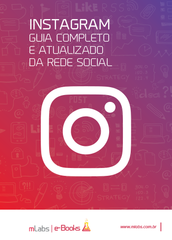 Instagram guia completo - Ebook mLabs