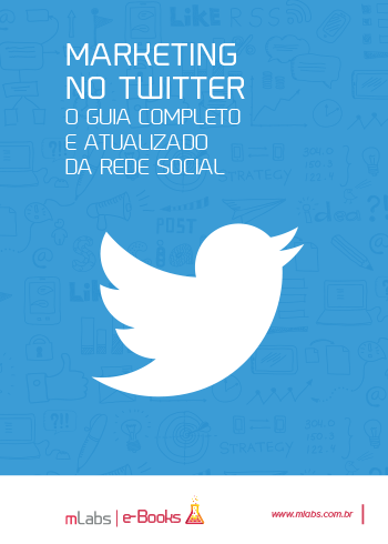 Marketing no Twitter - Ebook mLabs
