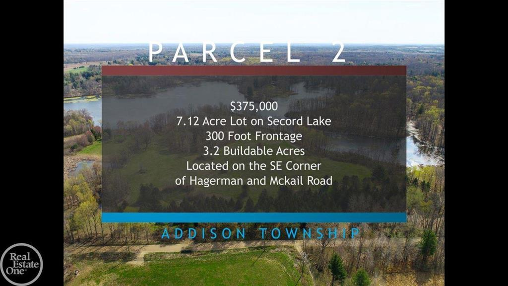 Awesome lakefront location with 7.12 acres on Secord Lake with approximately 287' of lake frontage.  This is a great building site offering fantastic views of Lake Secord, other parcels are available for a total of 47 acres (all with frontage on Secord Lake).  Property will require a Well & Septic to be installed and has 3.2 Buildable Acres; property is located on the East side of Hagerman Road just South of McKail Road.