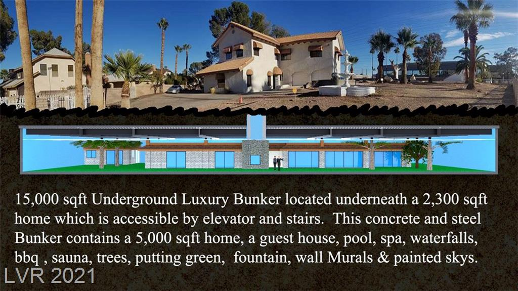 "Huge commercial grade underground Bunker only two miles from south Las Vegas Strip.  The 15,000 square foot steel and concrete underground doomsday Bunker is also known as ""The Las Vegas Underground House""!  20 stout vertical steel H-Beams help support the Gigantic I-Beams that spam the roof structure of the Bunker.  A 5000 sqft single story House, a 450 sqft Guest house, a pool, spa, waterfall, trees, BBQ, 500 linear feet of murals and Dropped Ceiling painted to look like blue skys were all designed to conceal the bunker and recreate an underground living lifestyle to hide the fact that you are in a fortress. The different color lighting is designed to reproduce the exterior time of day in the underground yard space including day,dusk,dawn & night lighting modes.  All Furnishings are included.  Caretaker & upkeep is also included for one year."