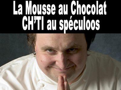 Mousse au chocolat ch'ti au spéculoos de Conticini