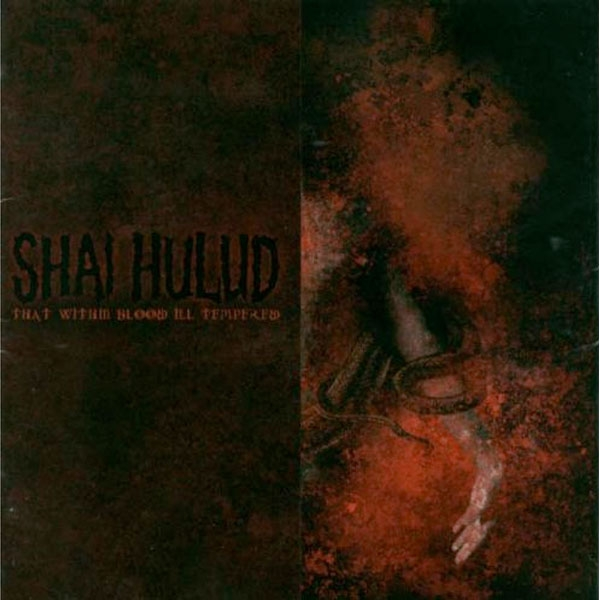 Shai Hulud Quot That Within Blood Ill Tempered Quot Cd