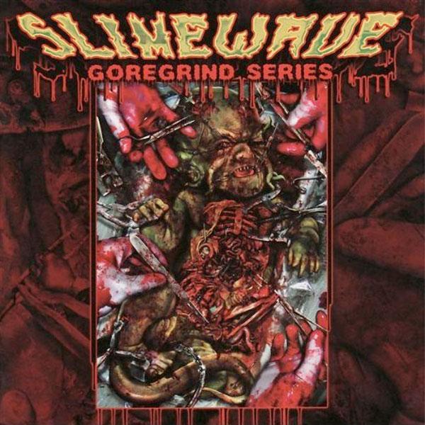 Relapse Records Quot Slimewave Goregrind Compilation Quot Cd