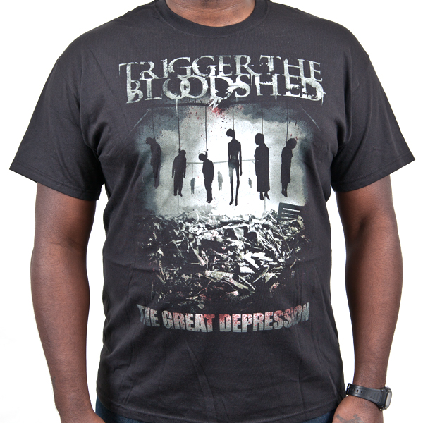 Trigger The Bloodshed Quot The Great Depression Quot T Shirt