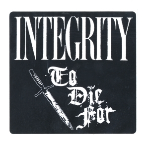 """To Die For"" Integrity"