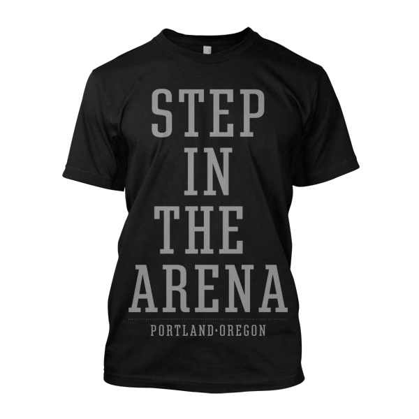 Step In the Arena Portland 1